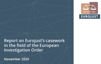 Report on Eurojust's casework in the field of the European Investigation Order