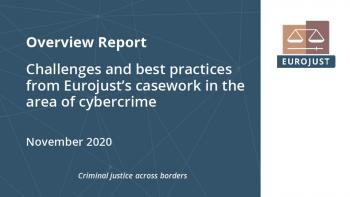 Challenges and best practices from Eurojust's casework in the area of cybercrime