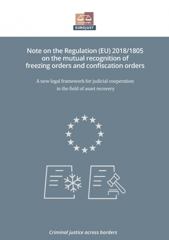 Note on Regulation (EU) 2018/1805 on the mutual recognition of freezing orders and confiscation orders