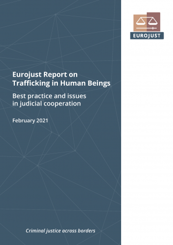 Eurojust Report on Trafficking in Human Beings