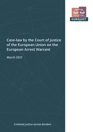 Case-law by the Court of Justice of the European Union on the European Arrest Warrant