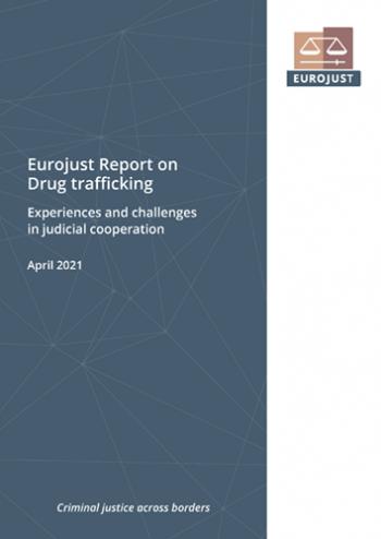 Eurojust Report on Drug trafficking
