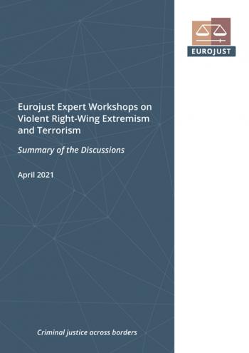 Eurojust Expert Workshops on Violent Right-Wing Extremism and Terrorism