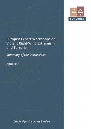 Eurojust Expert Workshops on Violent Right-Wing Extremism and Terrorism