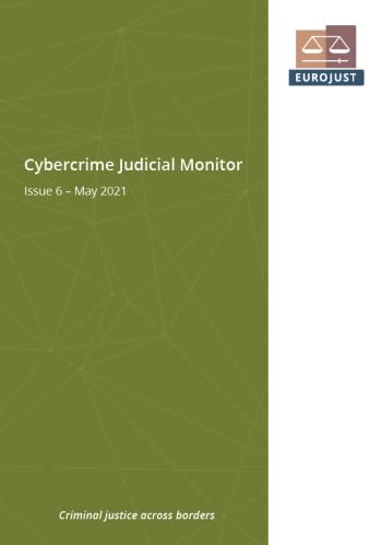 Cybercrime Judicial Monitor - Issue 6